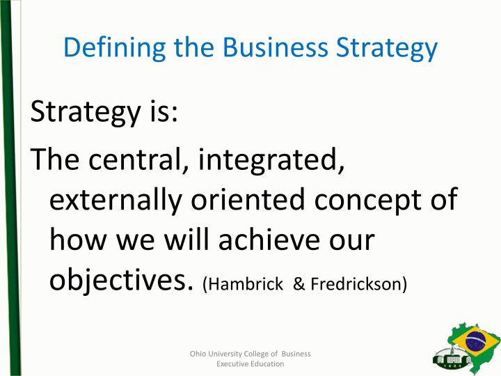 Defining the Business Strategy