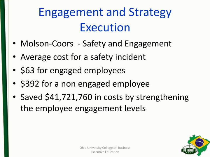 Engagement and Strategy Execution