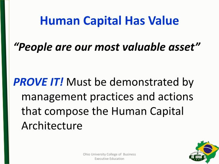 Human Capital Has Value