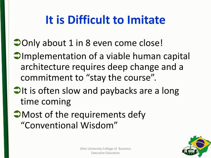 It is Difficult to Imitate
