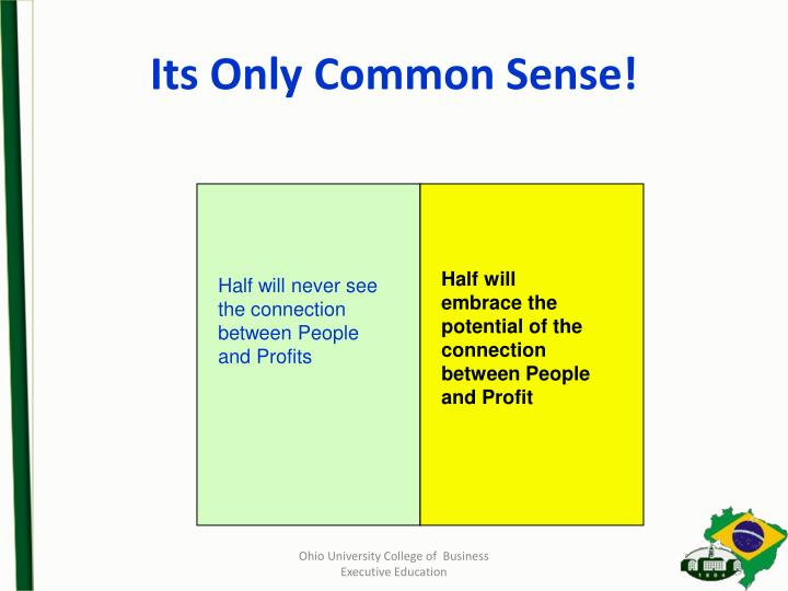 Its Only Common Sense!
