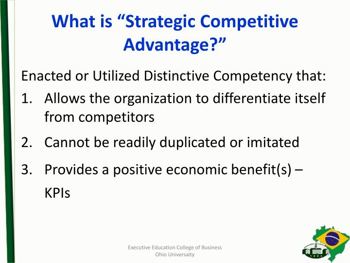 "What is ""Strategic Competitive Advantage?"""