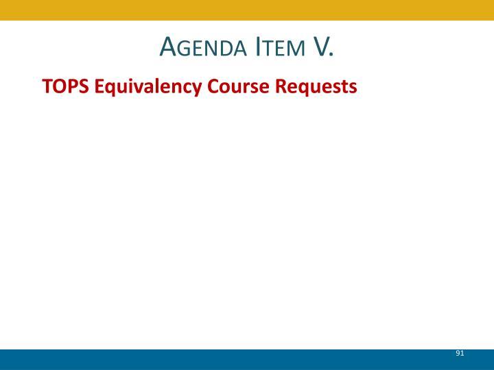 Agenda Item V.