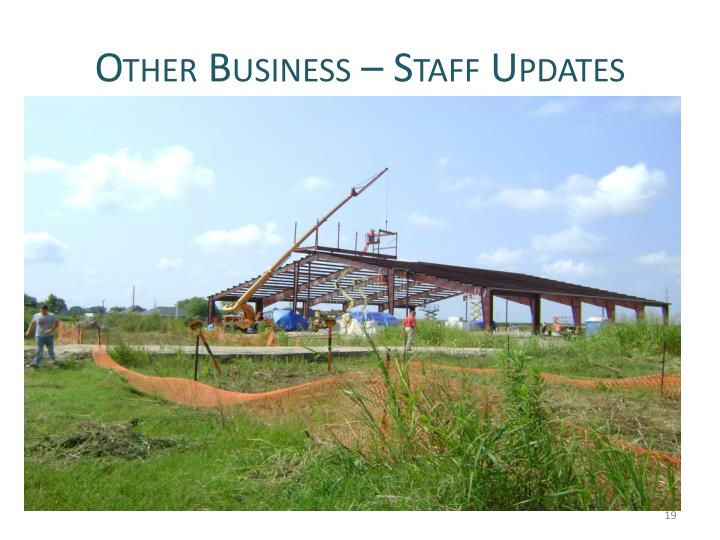 Other Business – Staff Updates