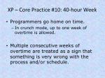 xp core practice 10 40 hour week