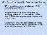 xp core practice 5 continuous testing