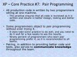 xp core practice 7 pair programming
