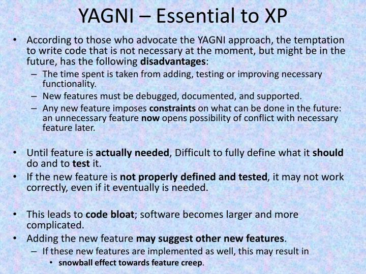 YAGNI – Essential to XP