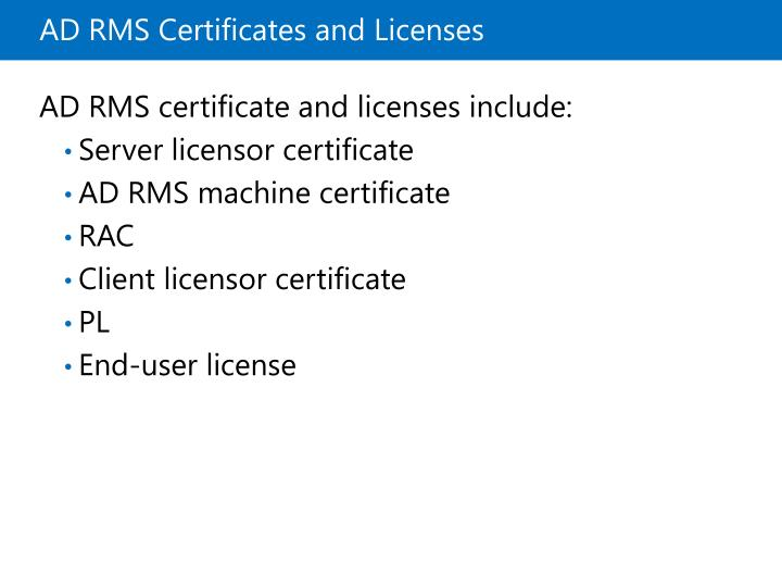 ADRMS Certificates and Licenses