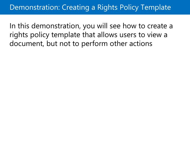 Demonstration: Creating a Rights Policy Template