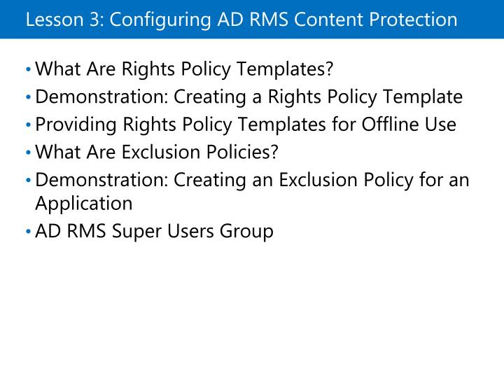 Lesson 3: Configuring ADRMS Content Protection