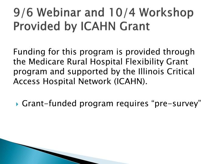 9/6 Webinar and 10/4 Workshop Provided by ICAHN Grant
