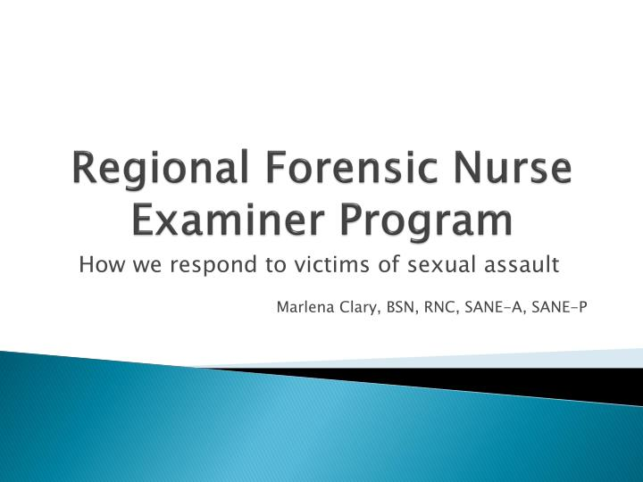 Regional Forensic Nurse Examiner Program