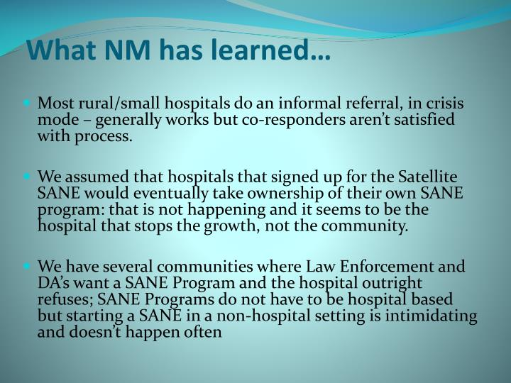 What NM has learned…