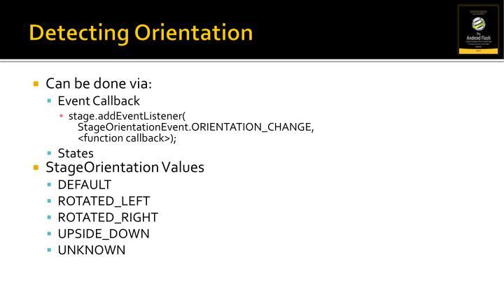 Detecting Orientation