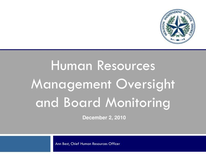 Human resources management oversight and board monitoring