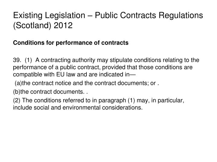 Existing Legislation – Public Contracts Regulations (Scotland) 2012