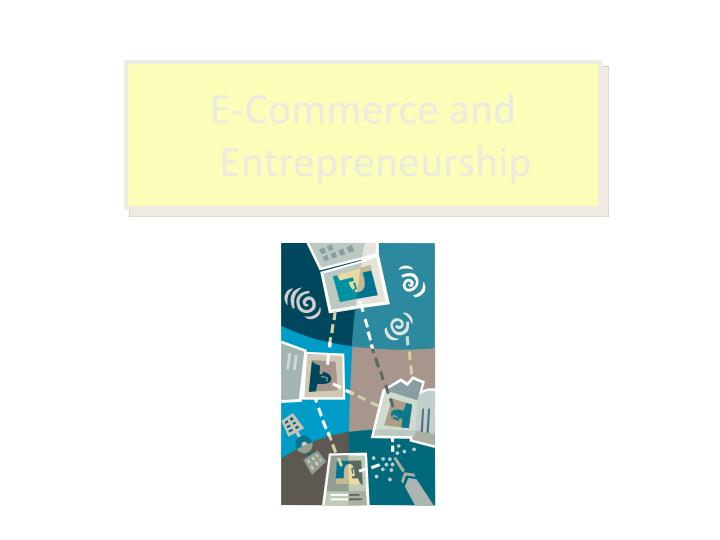 E commerce and entrepreneurship