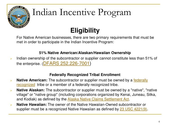 Indian Incentive Program