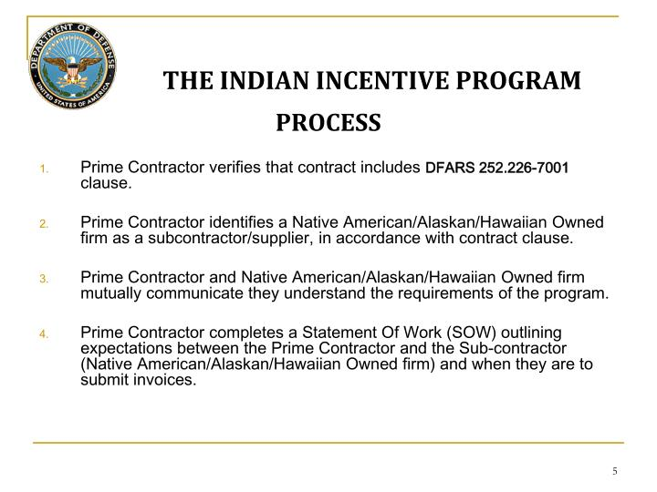 THE INDIAN INCENTIVE PROGRAM