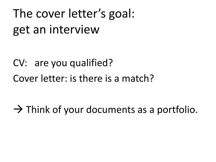 The cover letter's goal: