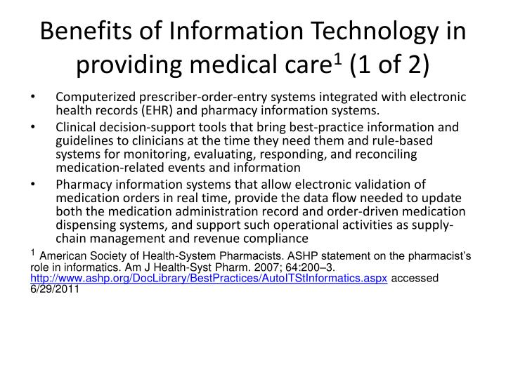 Benefits of Information Technology in providing medical care