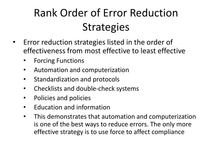 Rank Order of Error Reduction Strategies