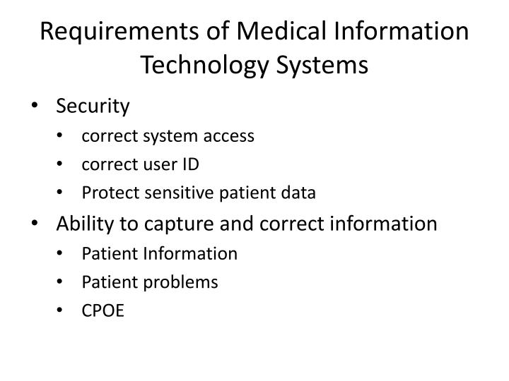 Requirements of Medical Information Technology Systems