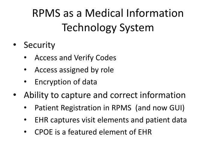 RPMS as a Medical Information Technology System