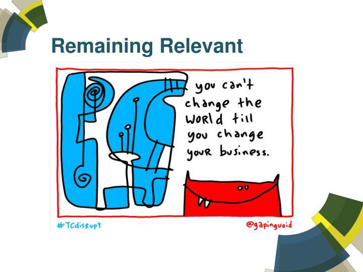 Remaining Relevant