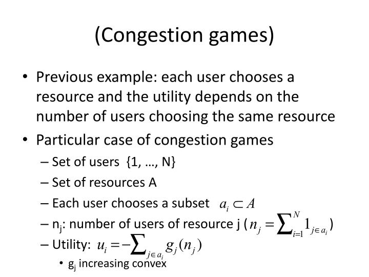(Congestion games)
