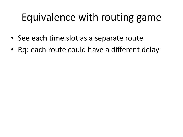 Equivalence with routing game