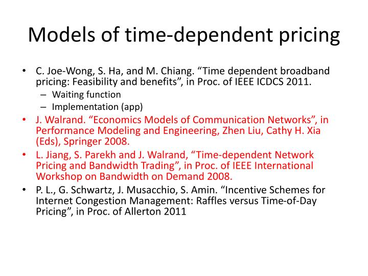 Models of time-dependent pricing