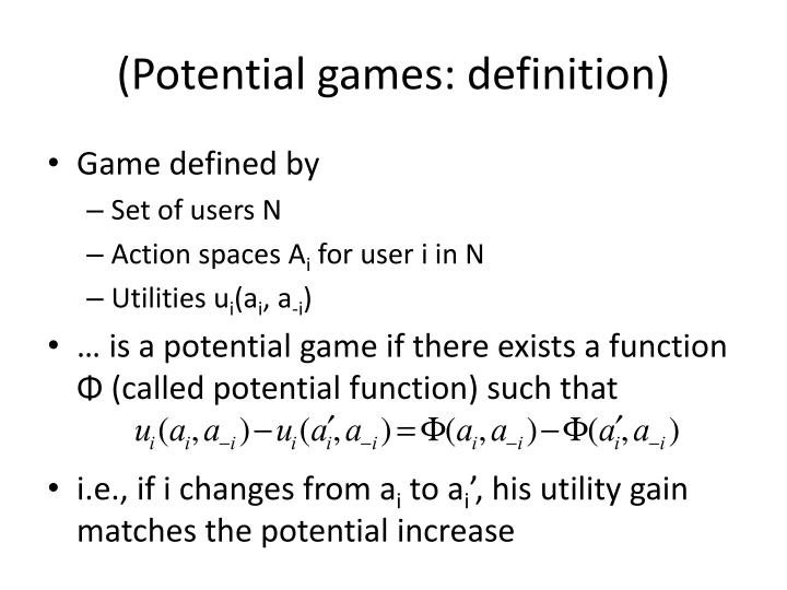 (Potential games: definition)