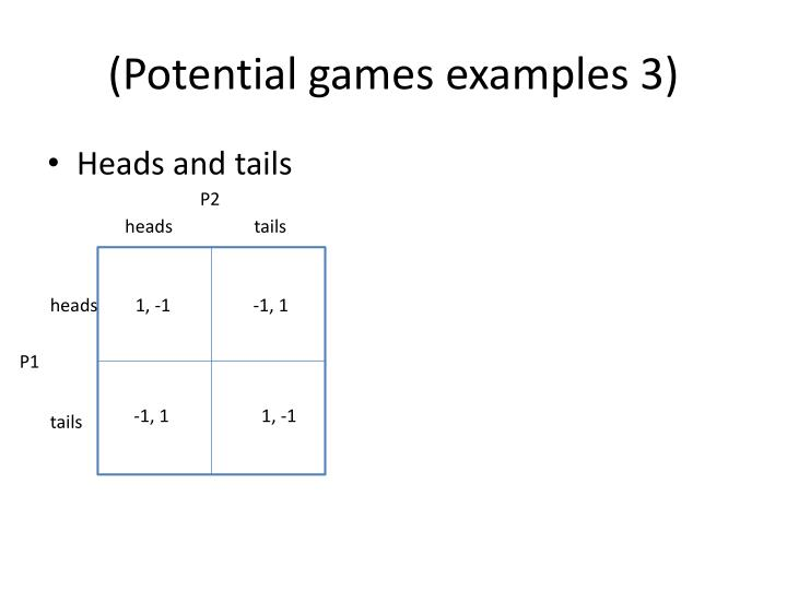 (Potential games examples 3)