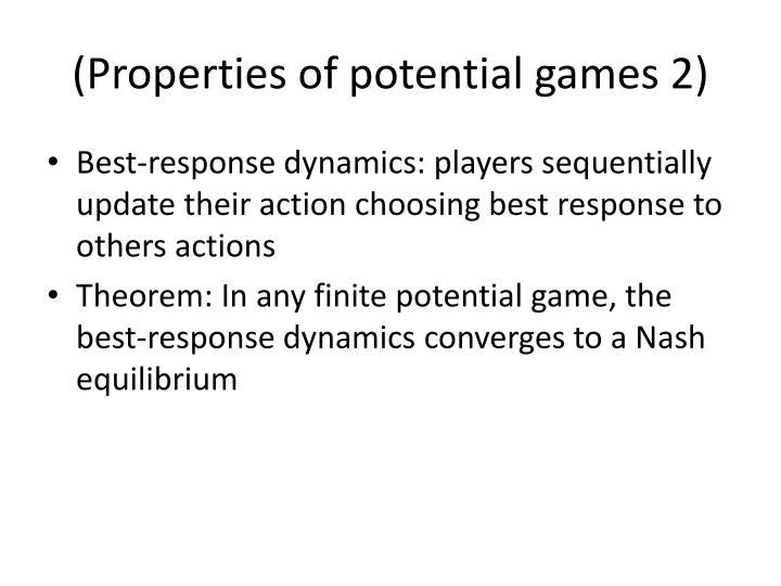 (Properties of potential games 2)