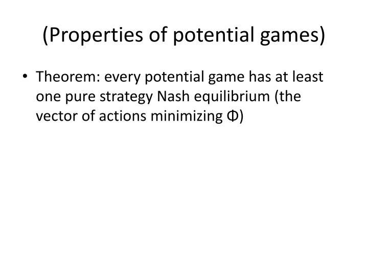 (Properties of potential games)