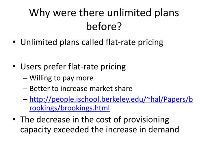 Why were there unlimited plans before?