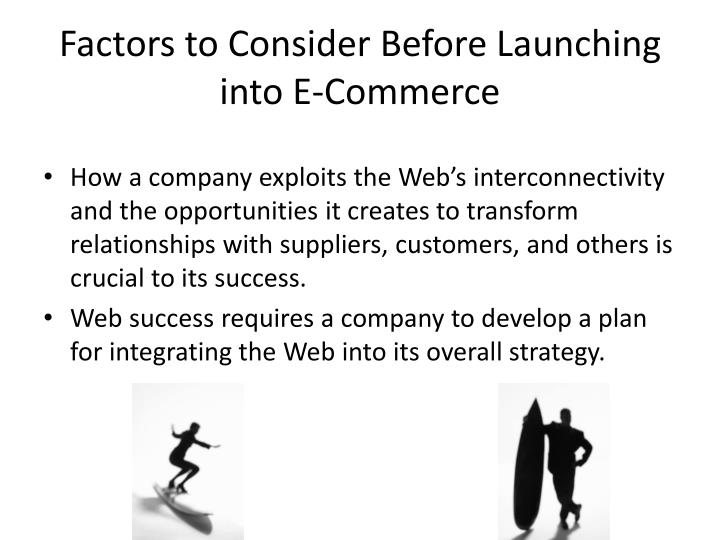 Factors to Consider Before Launching into E-Commerce