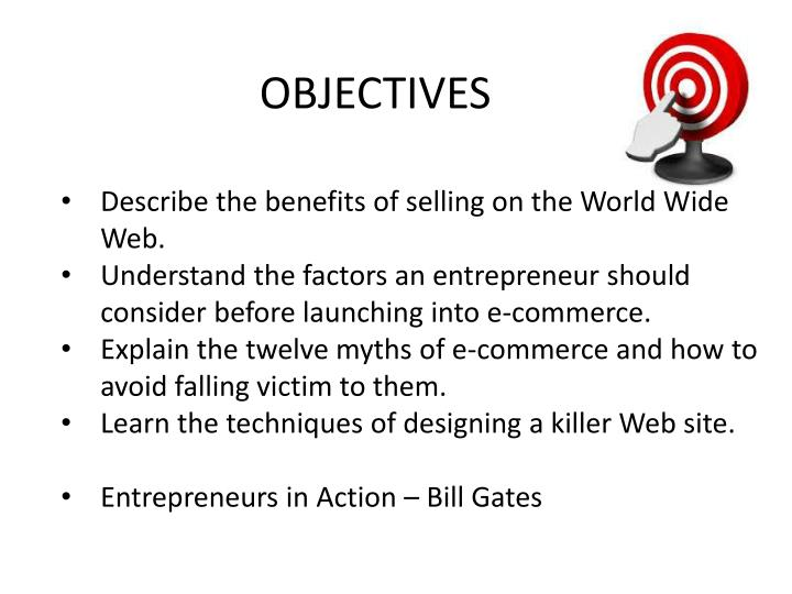 Describe the benefits of selling on the World Wide Web.