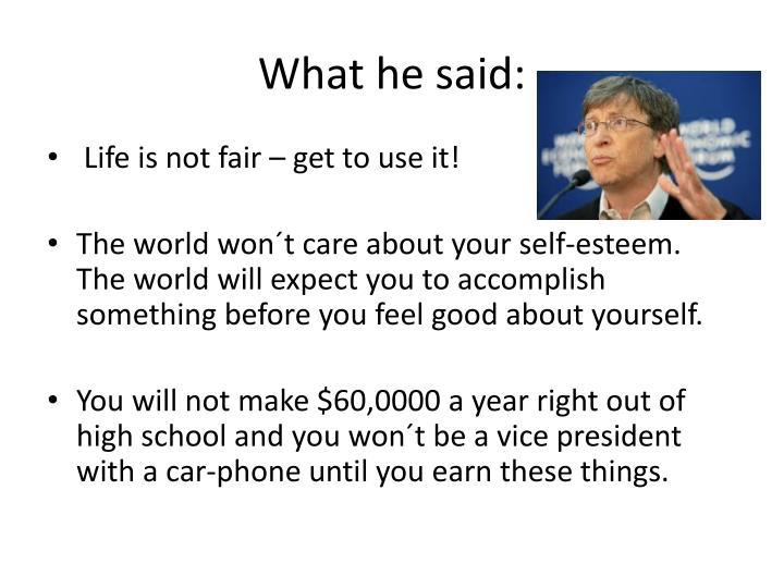 What he said: