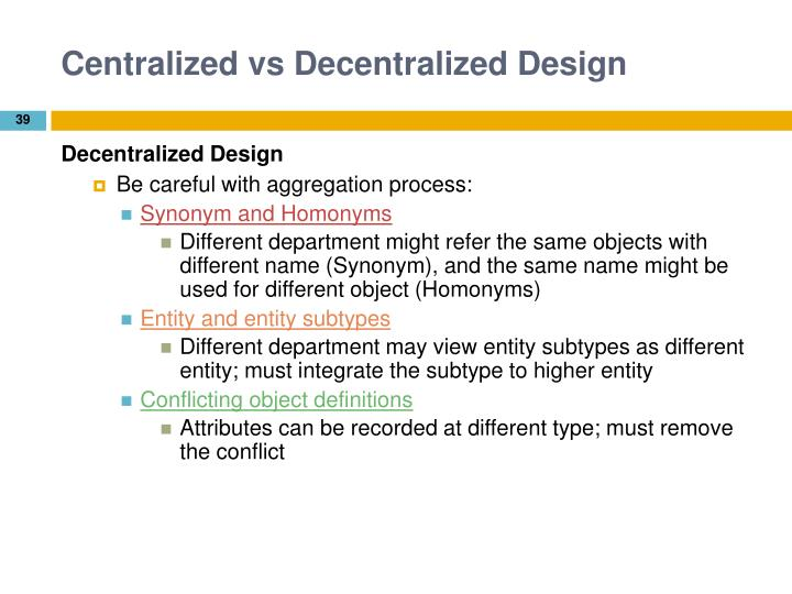 Centralized vs Decentralized Design