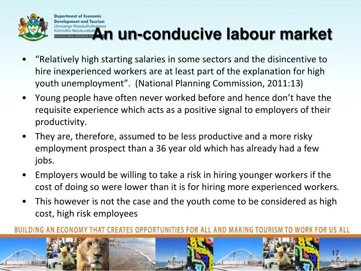 An un-conducive labour market