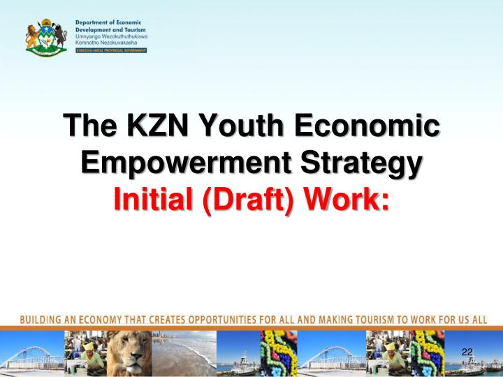 The KZN Youth Economic Empowerment Strategy