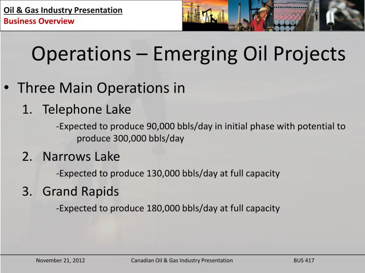 Operations – Emerging Oil Projects