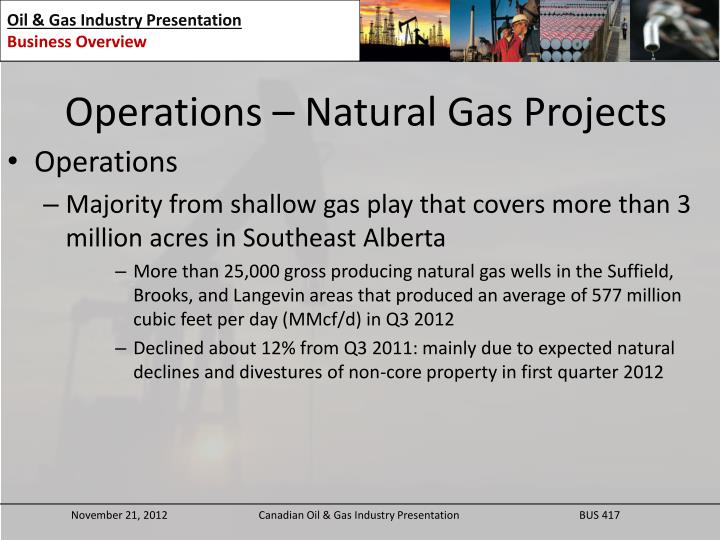 Operations – Natural Gas Projects