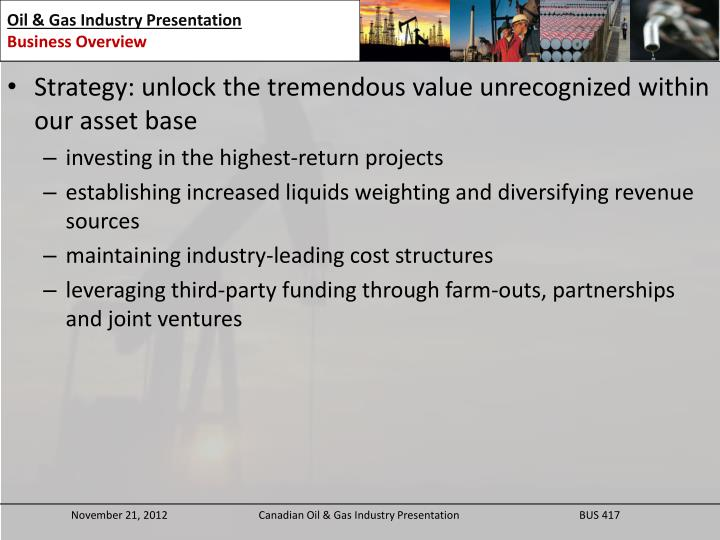 Strategy: unlock the tremendous value unrecognized within our asset base