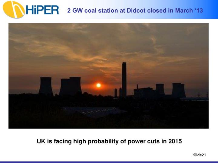 2 GW coal station at Didcot closed in March '13