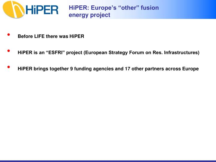 "HiPER: Europe's ""other"" fusion energy project"