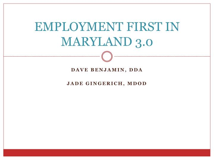 Employment first in maryland 3 0